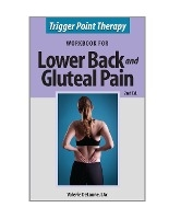 Trigger Point Therapy For Lower Back And Gluteal Pain