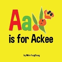 A Is For Ackee