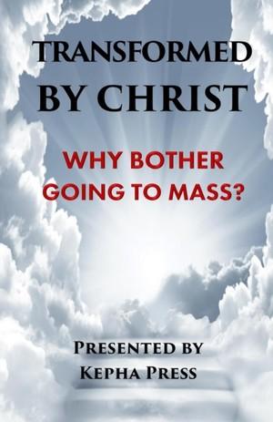 Transformed By Christ #1