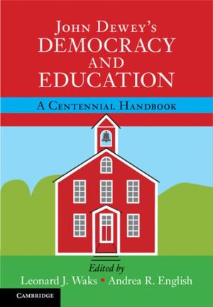 John Dewey's Democracy And Education