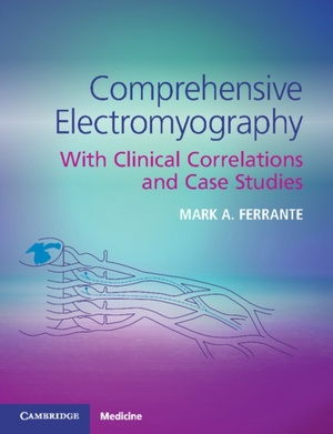 Comprehensive Electromyography