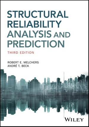 Structural Reliability Analysis And Prediction