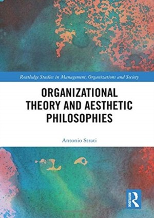 Organizational Theory And Aesthetic Philosophies