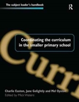 Coordinating The Curriculum In The Smaller Primary School