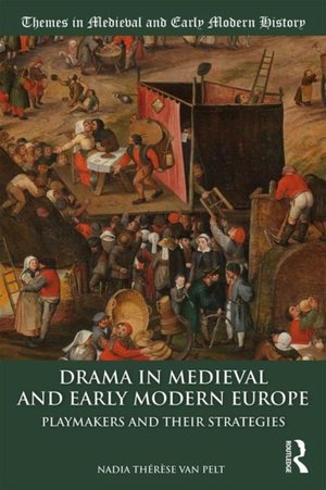 Drama In Medieval And Early Modern Europe