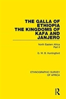 Galla Of Ethiopia; The Kingdoms Of Kafa And Janjero