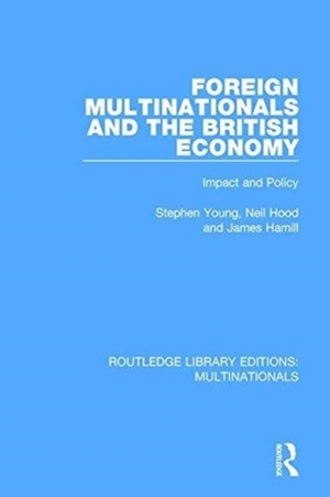 Foreign Multinationals And The British Economy