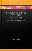 Greening Of Us Free Trade Agreements