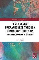 Emergency Preparedness Through Community Cohesion