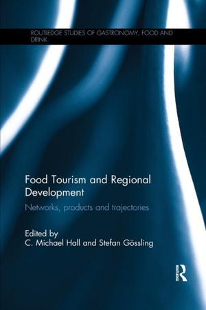 Food Tourism And Regional Development