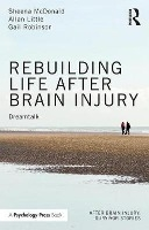 Rebuilding Life After Brain Injury