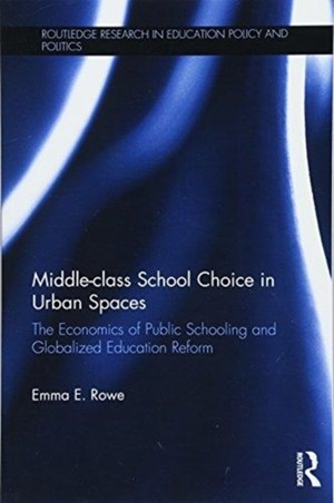 Middle-class School Choice In Urban Spaces