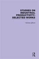 Studies On Industrial Productivity
