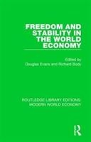 Freedom And Stability In The World Economy