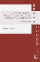 China's Use Of Military Force In Foreign Affairs