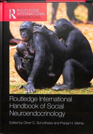 Routledge International Handbook Of Social Neuroendocrinology