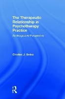 Therapeutic Relationship In Psychotherapy Practice