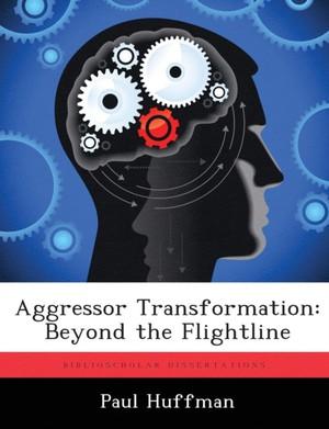 Aggressor Transformation