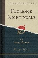 Florence Nightingale (Classic Reprint)