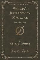 Watson's Jeffersonian Magazine, Vol. 5