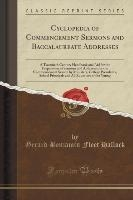 Cyclopedia of Commencement Sermons and Baccalaureate Addresses