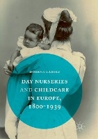 Day Nurseries & Childcare In Europe, 1800-1939