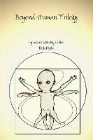 Beyond Human Trilogy