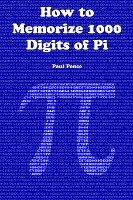 How To Memorize 1000 Digits Of Pi