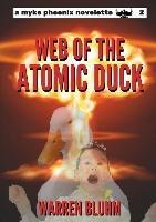 Myke Phoenix 2: Web Of The Atomic Duck