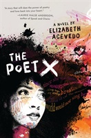 Poet X - Shortlisted For The Waterstones Children's Book Prize, And The Cilip Carnegie Medal