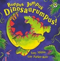 Bumpus Jumpus Dinosaurumpus Board Book