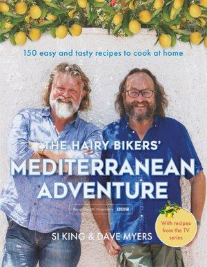 Hairy Bikers' Mediterranean Adventure (tv Tie-in)