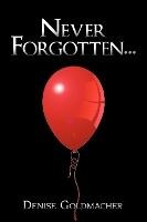 Never Forgotten...