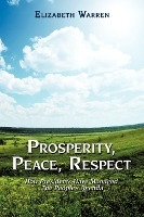 Prosperity, Peace, Respect