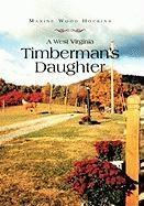 West Virginia Timberman's Daughter