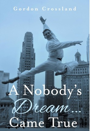 Nobody's Dream ... Came True