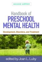 Handbook Of Preschool Mental Health, Second Edition