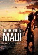 Childhood On Maui