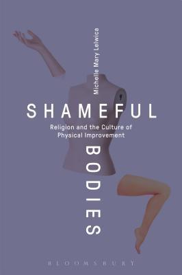 Shameful Bodies