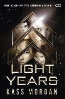 Light Years: the thrilling new novel from the author of The