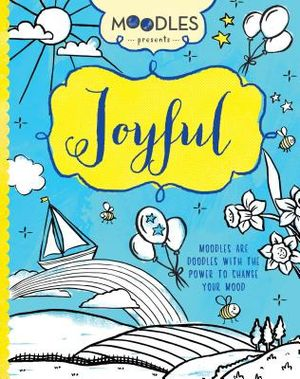 Moodles Presents Joyful