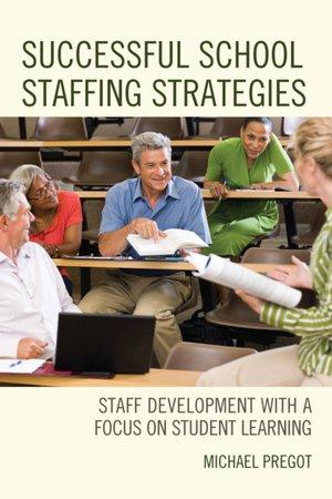 Successful School Staffing Strategies