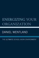 Energizing Your Organization