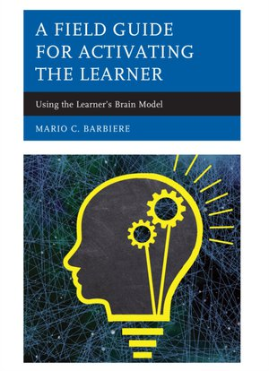 Field Guide For Activating The Learner