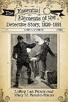 Essential Elements Of The Detective Story, 1820-1891