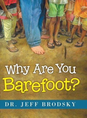 Why Are You Barefoot?