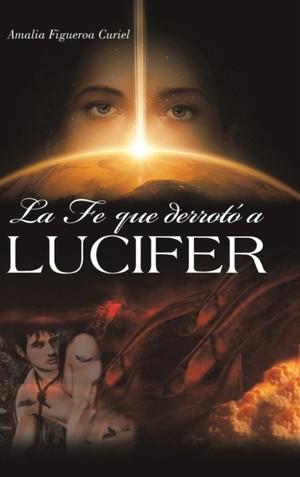 Fe Que Derrot A Lucifer