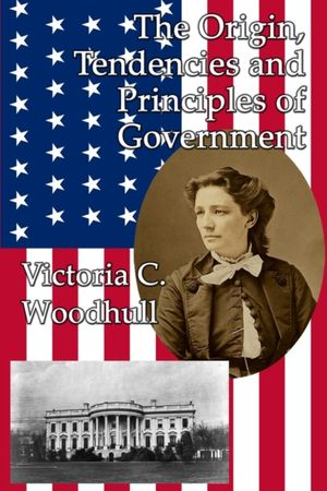 Origin, Tendencies And Principles Of Government