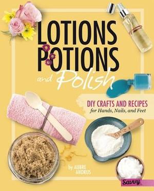 Lotions, Potions, and Polish