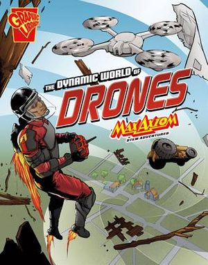 The Dynamic World of Drones